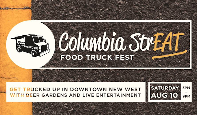 Columbia StrEAT Food Truck Fest New Westminster