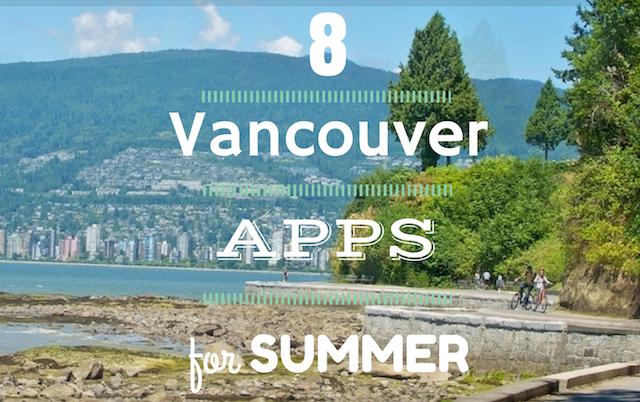 VancouverAppsforSummer