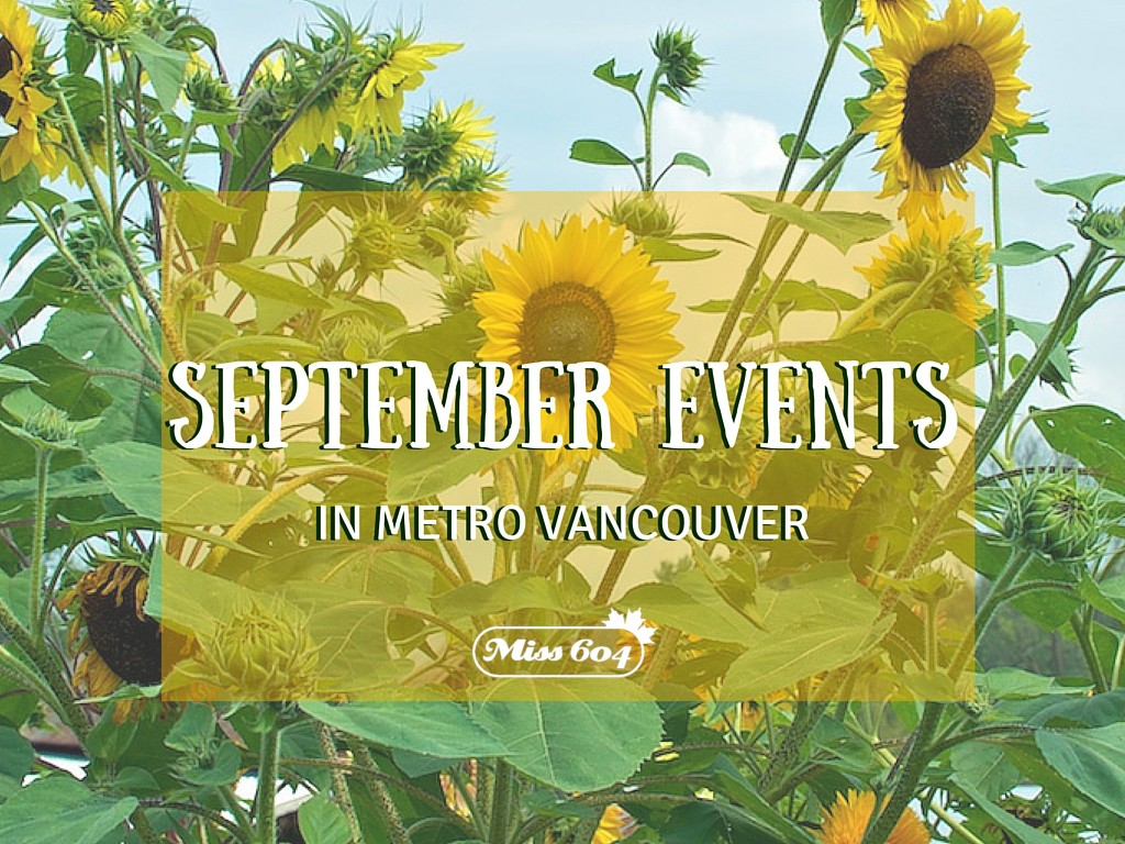 September Events in Metro Vancouver 2017
