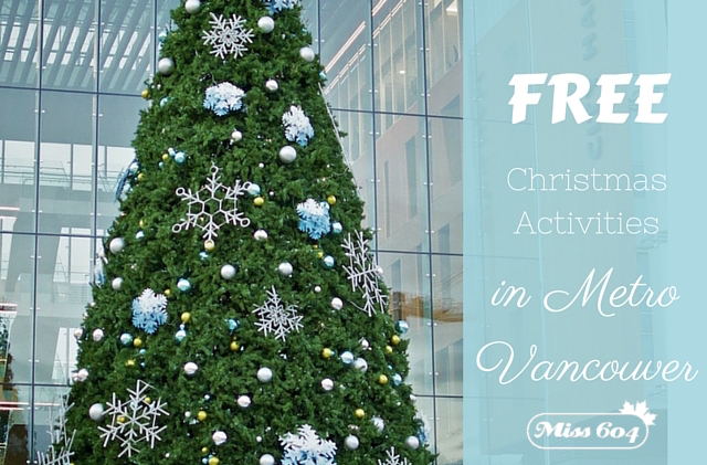 Free Christmas Activities in Metro Vancouver 2016