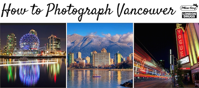 HowToPhotographVancouver
