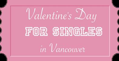 ValentinesDaySinglesVancouver