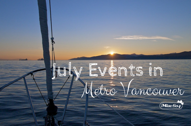 July Events in Metro Vancouver
