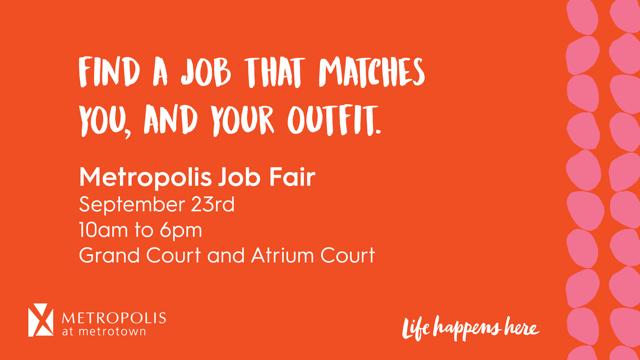 Metropolis at Metrotown Job Fair