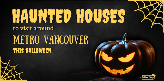 Haunted Houses to Visit in Metro Vancouver This Halloween Season